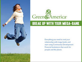 green america break up with your mega-bank